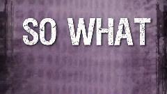So What If I Do 官方歌词版