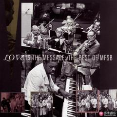 the best of mfsb:love is the message