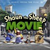 shaun the sheep movie (original motion picture soundtrack) / 超级无敌羊咩咩