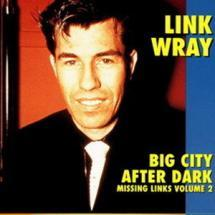 missing links, vol. 2 - big city after dark