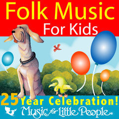 music for little people 25th anniversary folk music for kids