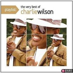 playlist-the very best of charlie wilson