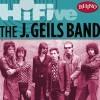 rhino hi-five: the j. geils band (us release)