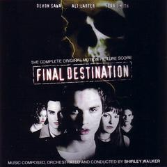 final destination (the complete orginal motion picture score)(死神来了1)