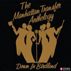the manhattan transfer anthology - down in birdland