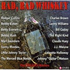 bad, bad whiskey
