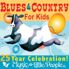 music for little people 25th anniversary blues and country for kids