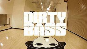 Dirty Bass 舞蹈室版