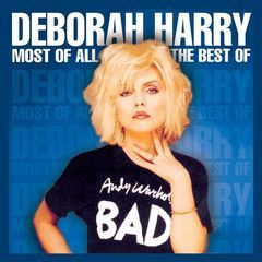 most of all - the best of deborah harry