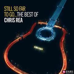 still so far to go the best of chris rea