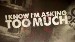 Asking Too Much 官方歌词版