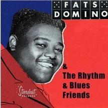 fats domino & the rhythm & blues friends