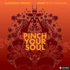 pinch your soul