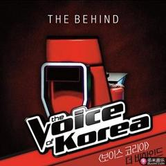 the voice of korea the behind