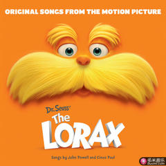 dr. seuss' the lorax(original songs from the motion picture)