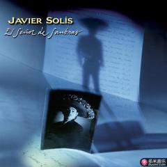 javier solis / el senor de sombras / 30 aniversario