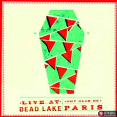 live at dead lake
