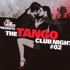 the tango club night, vol. 2