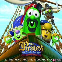 the pirates who don't do anything - a veggietales movie soundtrack
