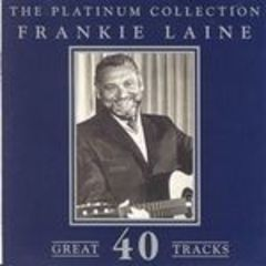 the platinum collection - frankie laine